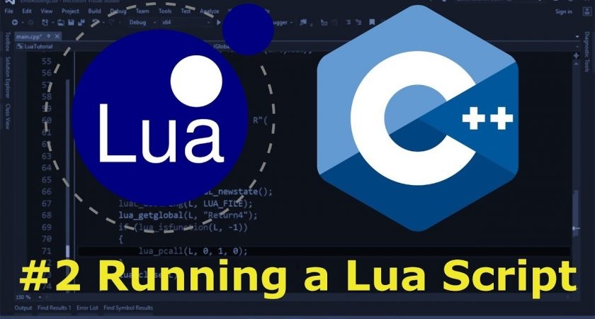 Lua & C++ – The Basics